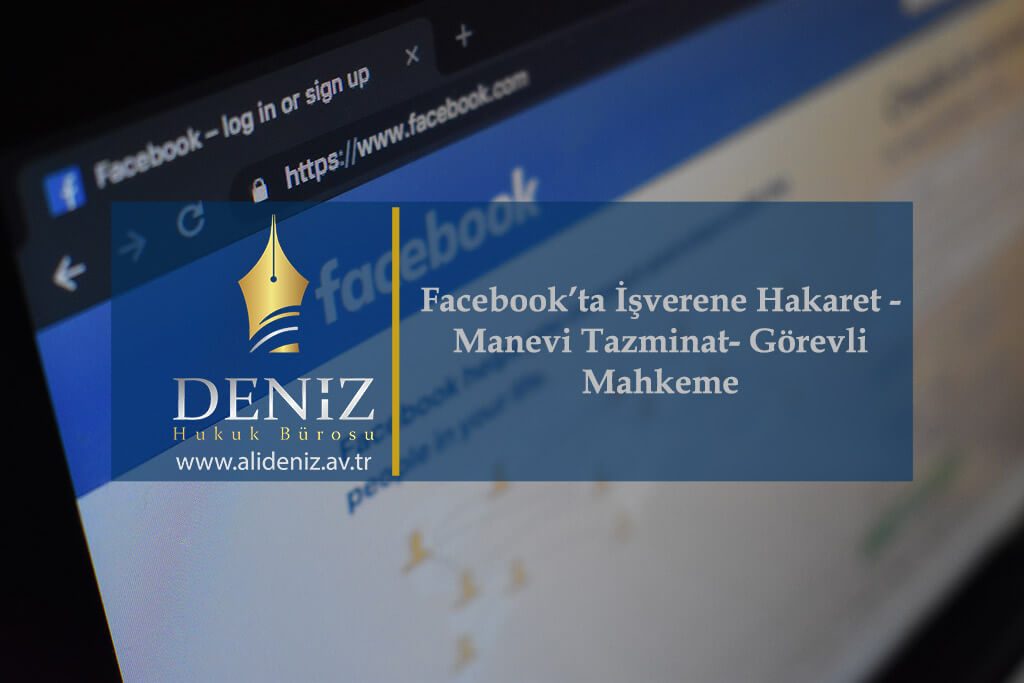 Photo of Facebook'ta İşverene Hakaret